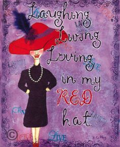 Laughing Living Loving in My Red Hat