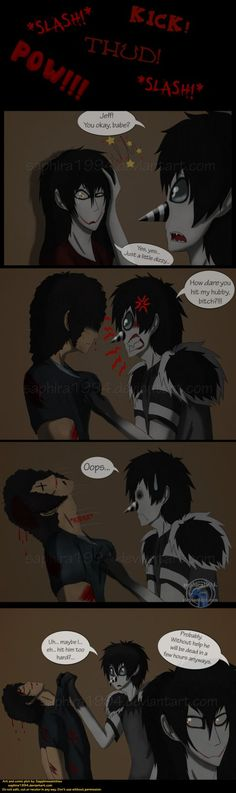 Adventures With Jeff The Killer - PAGE 103 by Sapphiresenthiss on deviantART  Good job L.J. Good job...