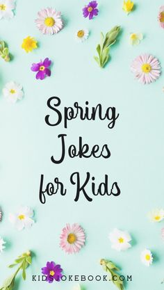 Laugh with your kids and celebrate the Spring season with these cute and clean jokes for families! Funny Jokes For Kids, Good Jokes, Spring Jokes, What Is Spring, What Season Is It, Jokes And Riddles, Clean Jokes, Elementary Music, Big Flowers