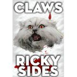 Claws (Kindle Edition)By Ricky Sides Horror Books, Free Kindle Books, Free Ebooks, Animal Rights, Warfare, Claws, Thriller, Science Fiction, My Books