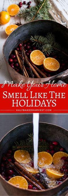 Homemade Holidays- Let's Make the House Smell Like Christmas | halfbakedharvest.com @hbharvest #OrgainHolidayGiveaway