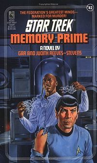 Memory Prime, A Star Trek novel in honor of Leonard Nimoy (LLAP)