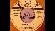 KING SPORTY, JUSTIN YAP & THE SKATALITES - Lawless Street [1966]