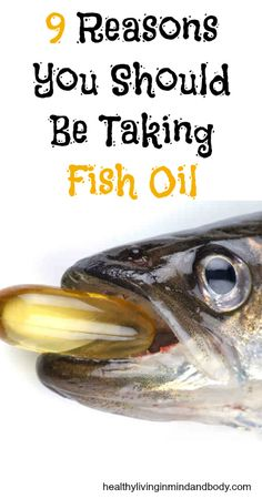 9 Reasons You Should Be Taking Fish Oil