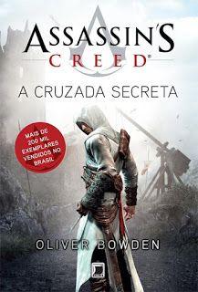 A pensadora: Livro: Assassin's Creed - a Cruzada Secreta.