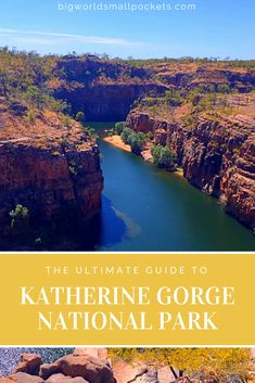 The Complete Guide for Your Trip to One of Australia's Most Amazing Sights - Katherine Gorge : Nitmiluk National Park {Big World Small Pockets} Australia Tourism, Australia Travel Guide, Kakadu National Park, National Parks, Best Places To Travel, Places To See, Travel Around The World, Around The Worlds