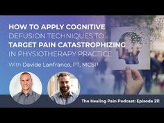 Davide Lanfranco, PT, MCSP talks about how cognitive defusion can treat people from pain catastrophe, helping them see negative thoughts from a distance. Treat People, Negative Thoughts, Distance, Remedies, Healing, How To Apply, Home Remedies, Long Distance