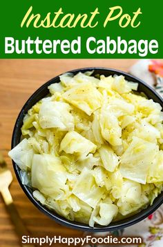 Instant Pot Buttered Cabbage is simple, delicious comfort food. This is a retro recipe from my youth. A Southern favorite! So fast and easy to make, this pressure cooker buttered cabbage recipe is a great vegetable side dish! Butter Cabbage Recipe, Instant Pot Cabbage Recipe, Instant Pot Dinner Recipes, Simple Cabbage Recipe, Cooked Cabbage Recipes, Side Dishes Easy, Vegetable Side Dishes, Side Dish Recipes, Vegetable Recipes