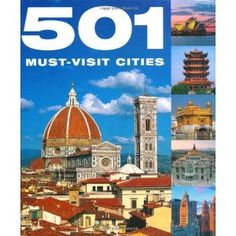 Book: 501 Must-Visit Cities, Photos & Tips, What To See & Do.