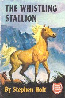 The Whistling Stallion by Stephen Holt