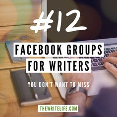 Top 12 Facebook groups for #writers. http://thewritelife.com/facebook-groups-for-writers/ #thewritelife
