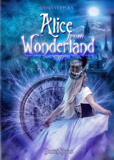 """BookHeart: """"AliceFrom Wonderland"""" di Alessia Coppola  Titolo..."""