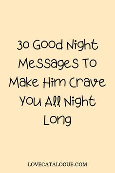 Our nights can get cold, long and lonely but loving thoughts and messages can turn up the heat. Make your lover feel warm with these romantic good night messages, cute good night messages, good night messages for him texts, good night messages for girlfriend, goodnight messages for him, romantic good night messages for him, good night messages for boyfriend #sweetgoodnightmessages #lovemessages