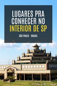 Dicas de lugares pra conhecer no interior de São Paulo - Brasil