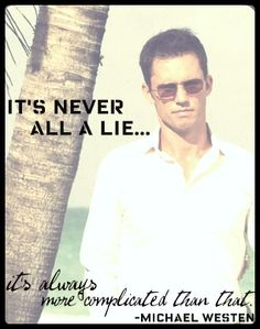"""LOVE this quote & LOVE him & LOVE this show!!  (Quote from """"Michael Westen""""/""""Burn Notice"""")"""