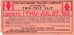 Two-trip Slip from Baltimore Transit Company (allowing mid-day round trips on weekdays for reduced fare) (1950)