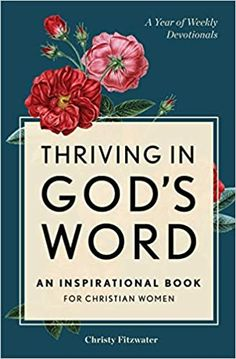 Amazon ❤  Thriving in God's Word: An Inspirational Book for Christian Women