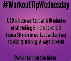 Stretching before working out can be more beneficial than going a whole workout without one! #WorkoutTips #PreventionOnTheMove #GetTheSkinny #LoveYourBody #SkinnyGeneFitness #SkinnyGeneHealthyMommas #FitnessFun #GetFit