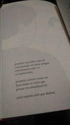Textos cruéis demais para serem lidos rapidamente Used Books, My Books, Portuguese Quotes, My Philosophy, My Heart Is Breaking, Love Words, My Sunshine, Texts, Lyrics