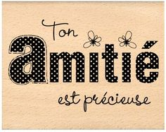 Amitié !  (Your friendship is precious)