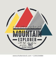Find Mountain Illustration Outdoor Adventure Vector Graphic stock images in HD and millions of other royalty-free stock photos, illustrations and vectors in the Shutterstock collection. Kids Graphics, Mountain Illustration, Logo Design, Graphic Design, Bike Art, Boys T Shirts, Juventus Logo, Screen Printing, Typography