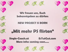 Mit mehr PS FLIRTEN, #single #singlecoaching #happiness