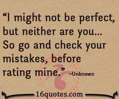 i may not be perfect - Google Search