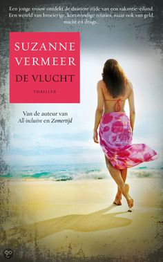 De vlucht, Suzanne Vermeer Books To Read, My Books, Stieg Larsson, Thrillers, Reading Lists, Drugs, Music, Outdoor, Bookcase
