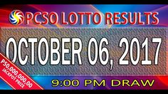 PCSO Lotto Results October 06, 2017 (6/58, 6/45, 4D, SWERTRES & EZ2 LOTTO)