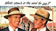 Stetson hats, 1949... Ahhh, the good ol days when us guys got to wear hats like this, and it was stylish