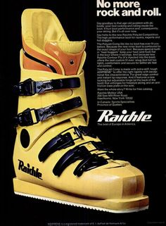 What makes yellow snow?  Answer: Banana Boots.   PS Don't eat yellow snow.   Raichle - SKI Nov 1973