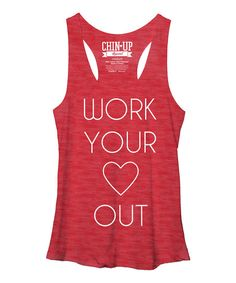 Chin Up Apparel Red Heather Work Your Heart Out Racerback Tank | zulily