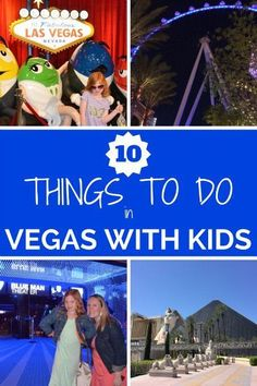 10 Things to Do With Young Kids in Las Vegas: Bringing a baby, toddler, or young child to Las Vegas? Sin City has so much to offer the little ones too.