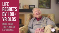 Life Lessons From 100-Year-Olds-These three 100-year-olds were asked to share their most valuable life lessons, and also their regrets, in this beautiful video. What inspiring people!