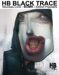 """Si comme moi vous aimez cet artiste, Je ne peux que vous conseiller ce magnifique livre au édition """"Edition populaire"""".  allez voir ce clip, une merveille. www.editionpopulaire.com/blog/bomk-hb-black-trace   Bom.k More awesome art? Check our website www.Streetart.nl"""