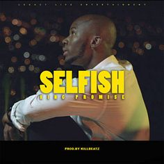 I'm listening to Selfish by King Promise on Pandora Free Ringtones, Music Download, New Love, Selfish, Music Artists, Music Videos, Father, King, Entertaining