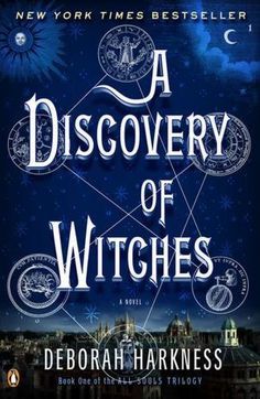 A Discovery of Witches by Deborah Harkness 09/12