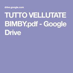 TUTTO VELLUTATE BIMBY.pdf - Google Drive