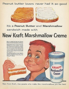"Vintage Kraft Marshmallow Creme ad featuring ""fluffer nutter"" sandwiches. I never really cared for them, but one of my best friends in school ate them everyday for lunch!"