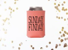 Sunday Funday Can Hugger, Can Cooler, Beverage Insulator, Super adorable can huggers! Perfect for the beach, lake, or wherever you need to keep a beverage cold!