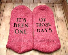 Socks with Sayings. Its been one of those by allwrappedupandmore Socks Quotes, Homemade Xmas Gifts, Vinyl Sayings, Funny Socks, Designer Socks, Cricut Creations, To Color, Handmade Products, Diy Shirt
