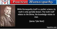 Positive Homeopathy admire James tyler Kent, who is the forefather of the modern homeopathy movement. website: http://www.positivehomeopathy.com/