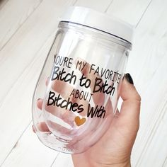 Best Friend Wine Tumbler- You're My Favorite Bitch- Funny Friend Gift- Acrylic Wine Glass- Personalized Acrylic Tumbler- BFF
