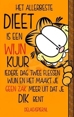 Jeanette valt af met Less carb (Info lowcarb en dagboeken ) Funny Sports Quotes, Sports Humor, Funny Quotes, Humor Quotes, Menopause Humor, Dutch Quotes, Wine Quotes, Funny Cartoons, Laugh Out Loud