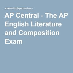 AP English Literature and Composition Exam? What's the best way to prepare for it?