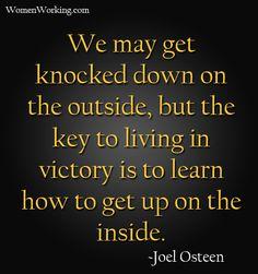 Never give up! #womenworking #joelosteen #courage