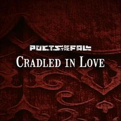 Poets of the Fall~Temple of Thought~Cradled in Love