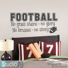 Football Vinyl Wall Decal   Football Decor   No Grass Stains No Glory    Sports Wall