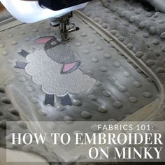 Get tips and tricks for adding machine embroidery to minky fabric from Embroider. - Get tips and tricks for adding machine embroidery to minky fabric from Embroidery Library. Machine Embroidery Projects, Machine Embroidery Applique, Embroidery Stitches, Embroidery Fabric, Babylock Embroidery Machine, Brother Embroidery Machine, Embroidery Blanks, Embroidery Machines, Sashiko Embroidery