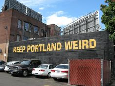 I love Portland for all it's weirdness.